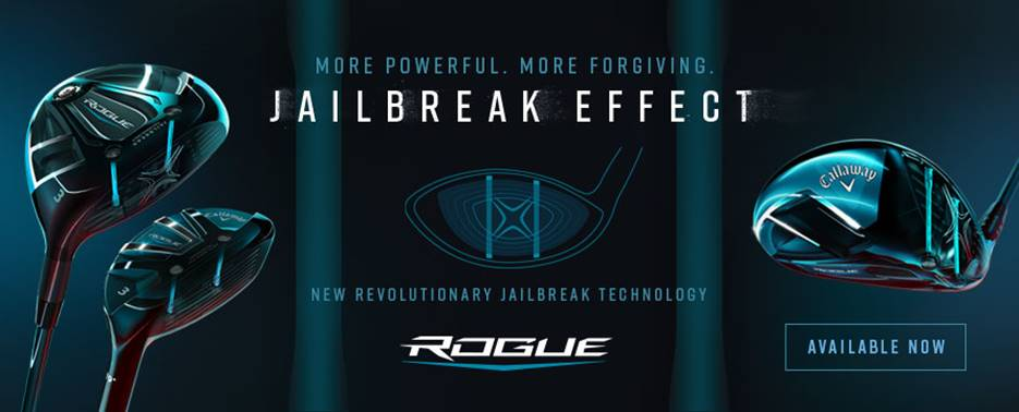 Flyer for Rogue golf clubs featuring the Jailbreak Effect by Callaway